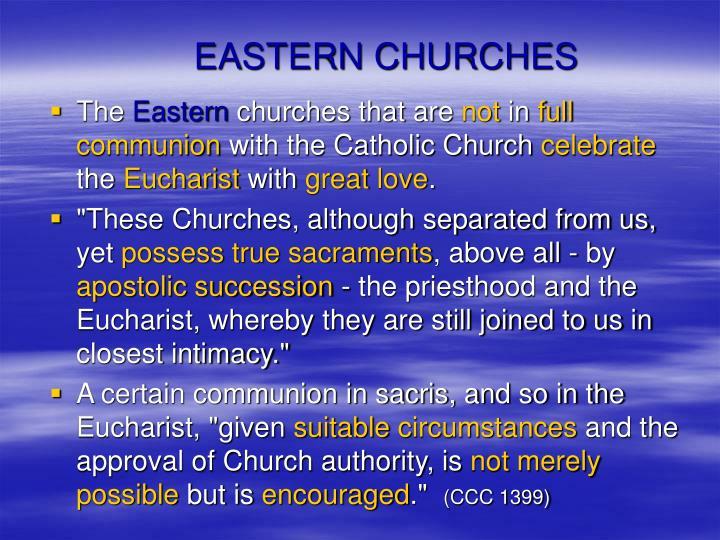EASTERN CHURCHES