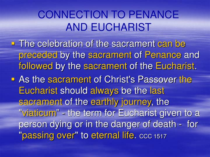 CONNECTION TO PENANCE AND EUCHARIST
