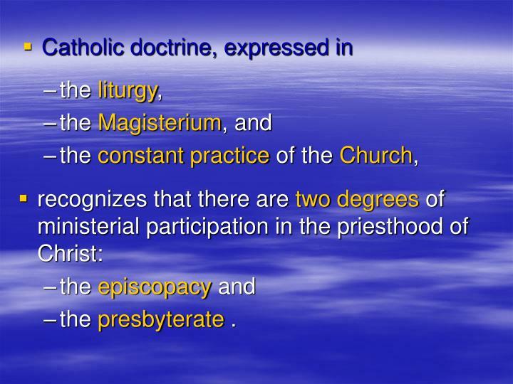 Catholic doctrine, expressed in