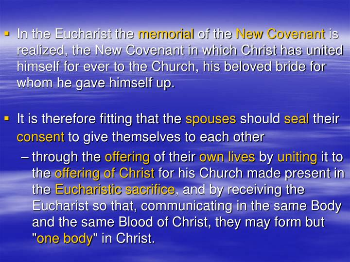 In the Eucharist the