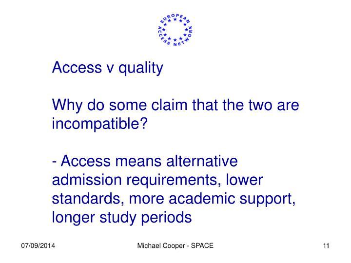 Access v quality