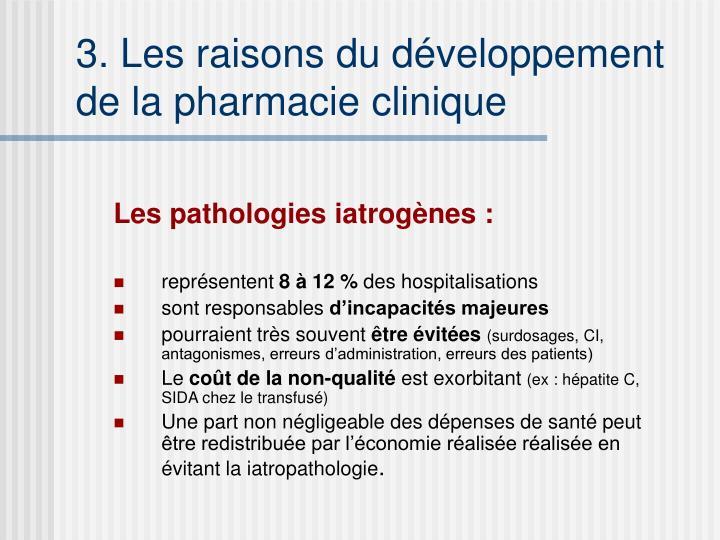 3. Les raisons du développement de la pharmacie clinique