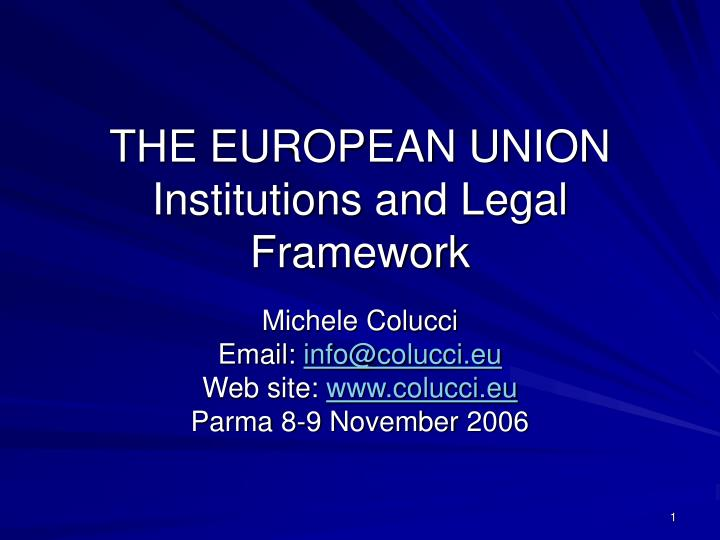 the european community institutional framework essay Notes on the european union european union essay which was previously known as the european community is an institutional framework that began in 1951.
