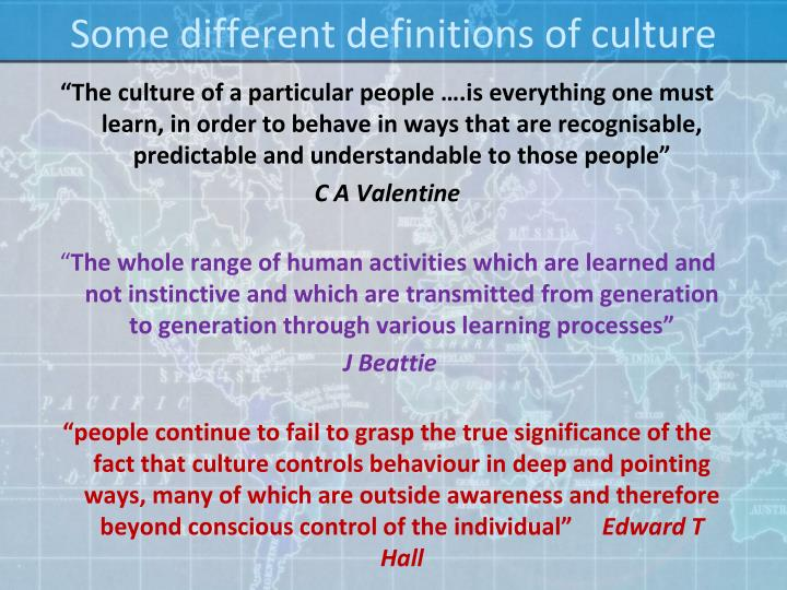 Some different definitions of culture