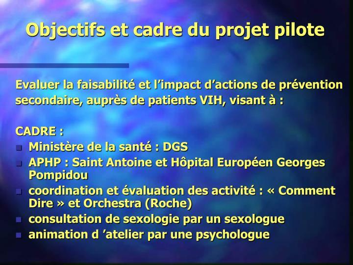 Objectifs et cadre du projet pilote