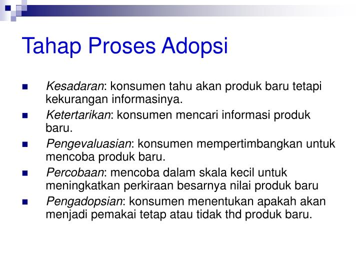 Tahap Proses Adopsi