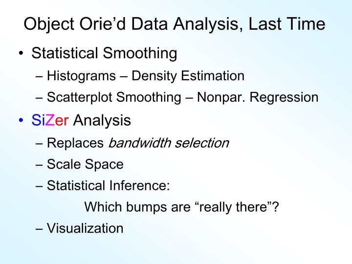object orie d data analysis last time n.