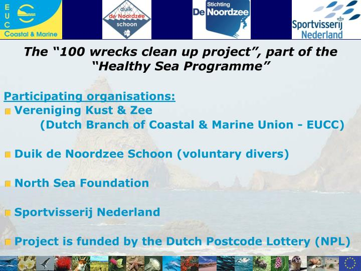 """The """"100 wrecks clean up project"""", part of the """"Healthy Sea Programme"""""""