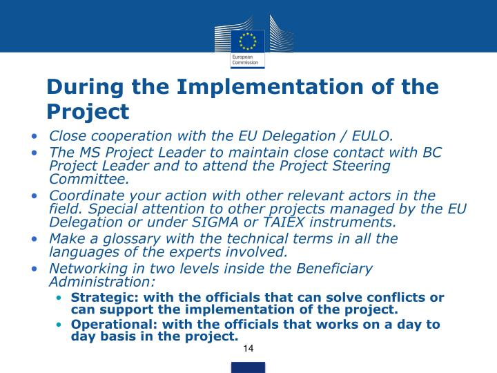 During the Implementation of the Project