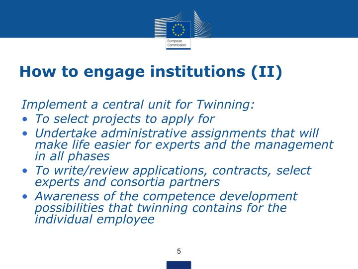 How to engage institutions (II)