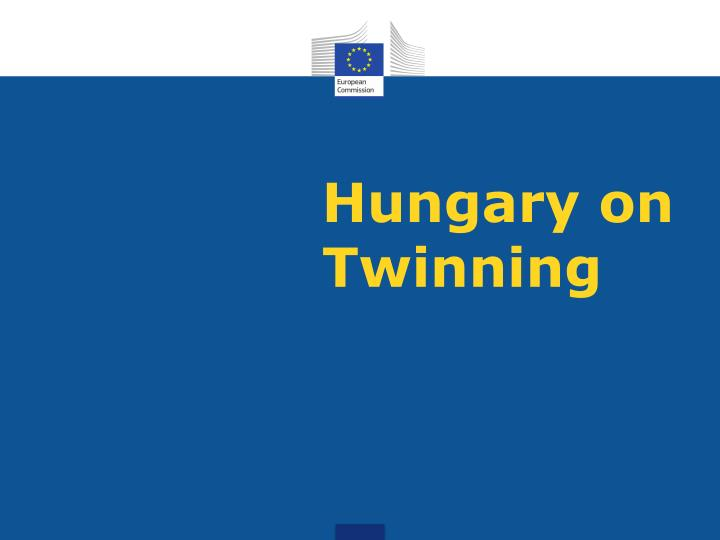 Hungary on Twinning