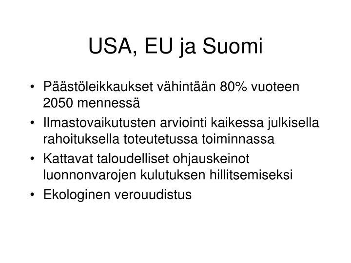 USA, EU ja Suomi