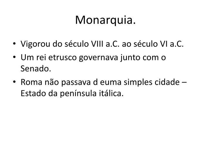Monarquia.