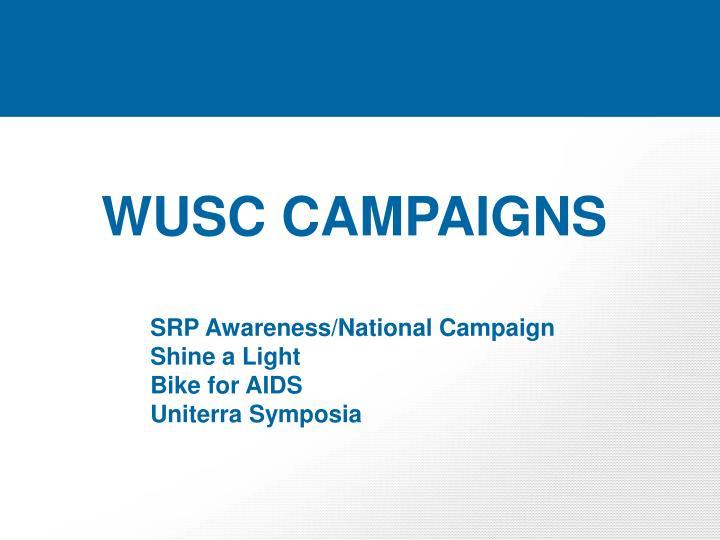 WUSC CAMPAIGNS