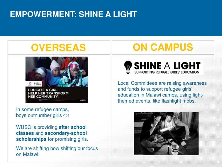 EMPOWERMENT: SHINE A LIGHT
