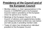 presidency of the council and of the european council