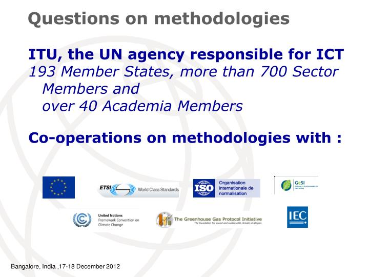 Questions on methodologies