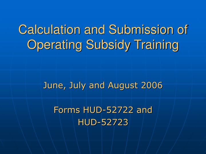 calculation and submission of operating subsidy training n.
