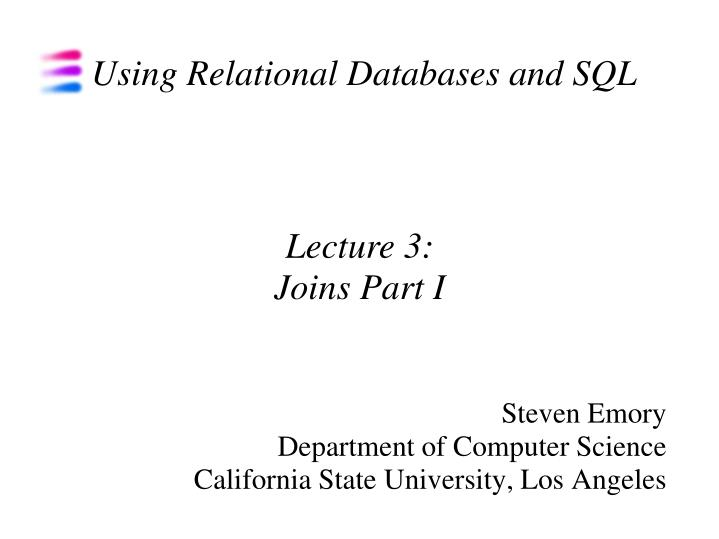 Steven emory department of computer science california state university los angeles