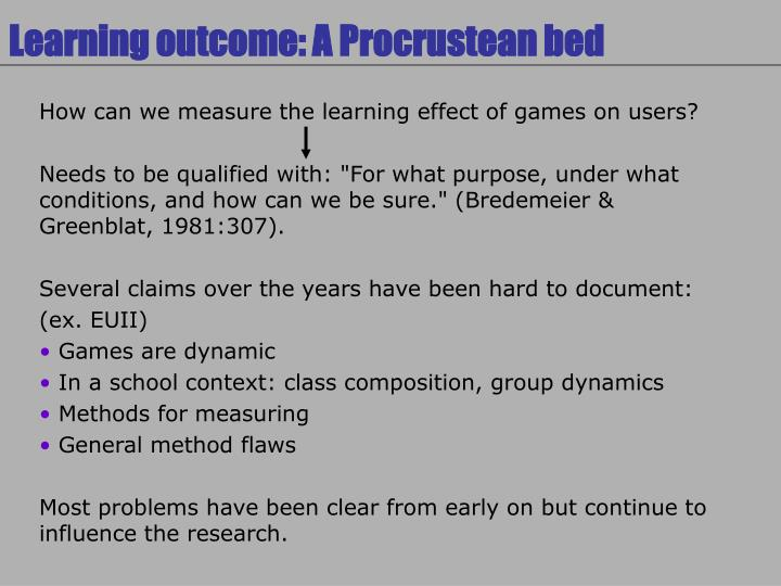 Learning outcome: A Procrustean bed