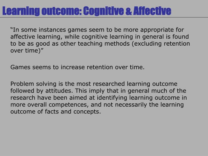 Learning outcome: Cognitive & Affective