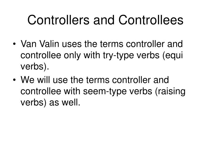 Controllers and Controllees