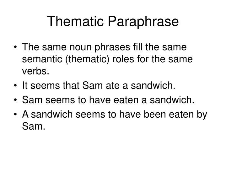 Thematic Paraphrase