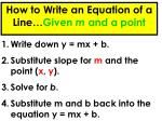 how to write an equation of a line given m and a point