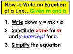 how to write an equation of a line given m and b