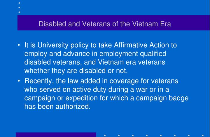 Disabled and Veterans of the Vietnam Era