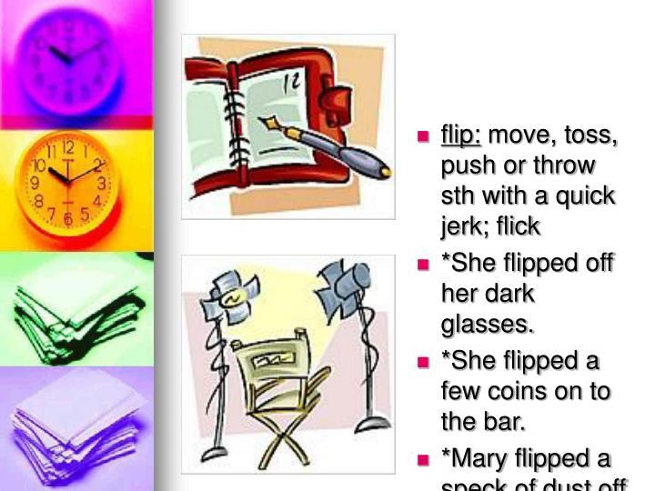 flip: