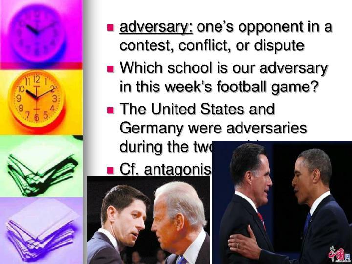 adversary: