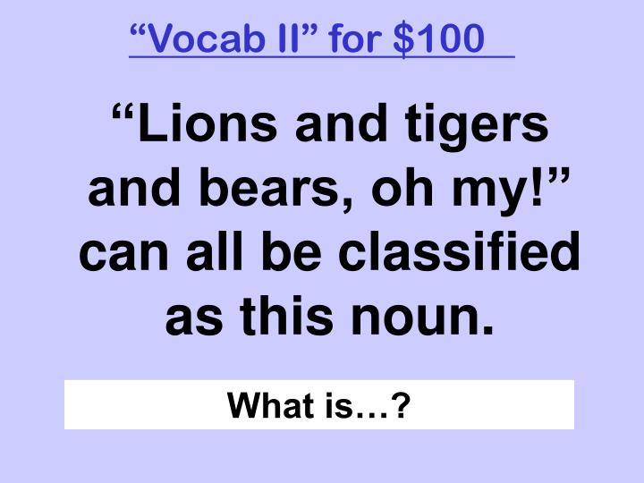 """""""Vocab II"""" for $100"""