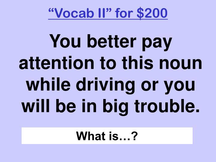 """""""Vocab II"""" for $200"""