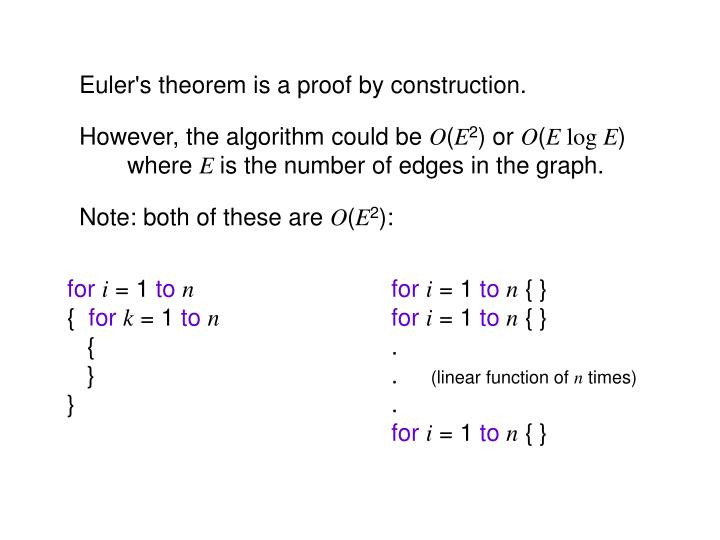 Euler's theorem is a proof by construction.