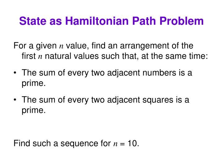 State as Hamiltonian Path Problem