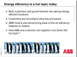 energy efficiency is a hot topic today
