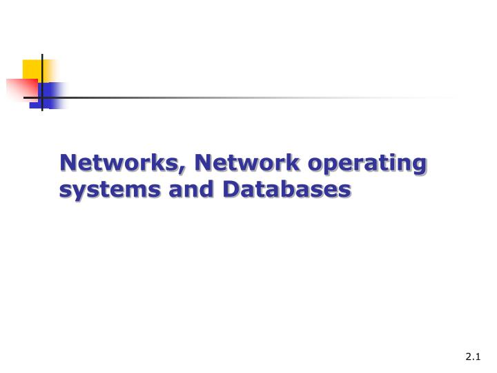networks network operating systems and databases n.
