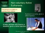non voluntary active euthanasia