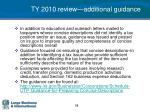 ty 2010 review additional guidance