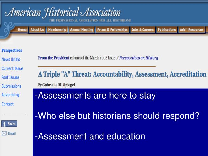 -Assessments are here to stay