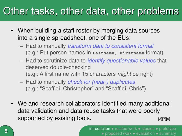 Other tasks, other data, other problems