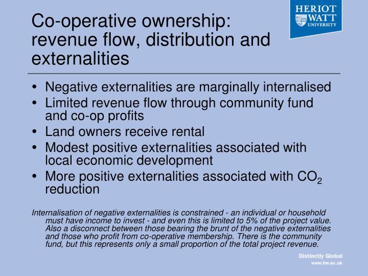 Co-operative ownership: revenue flow, distribution and externalities