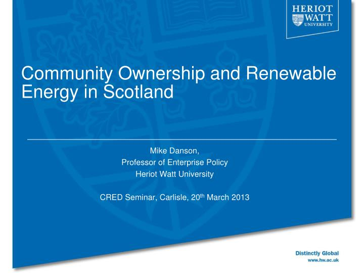 Community ownership and renewable energy in scotland