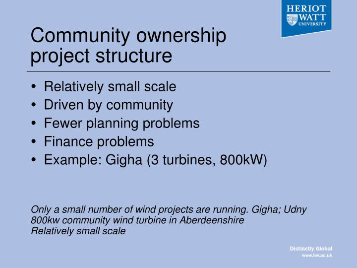 Community ownership project structure