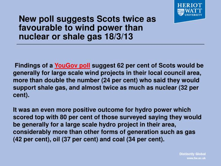 New poll suggests Scots twice as favourable to wind power than nuclear or shale gas 18/3/13