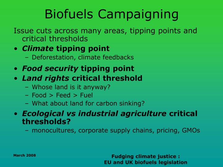 Biofuels Campaigning