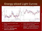 energy sliced light curves