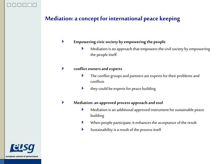 Mediation: a concept for international peace keeping