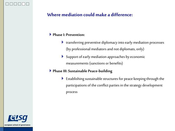 Where mediation could make a difference: